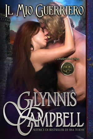 Il Mio Guerriero by Glynnis Campbell