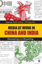 Media at Work in China and India: Discovering and Dissecting