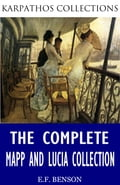 The Complete Mapp and Lucia Collection