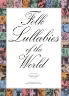 Folk Lullabies of the World by Oak Publications
