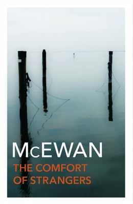 Book The Comfort Of Strangers by Ian McEwan