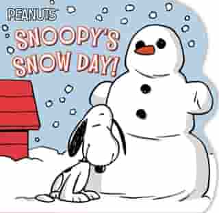 Snoopy's Snow Day! by Tina Gallo