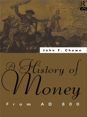A History of Money From AD 800
