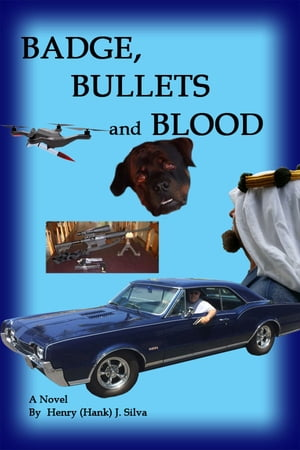 Badge, Bullets and Blood