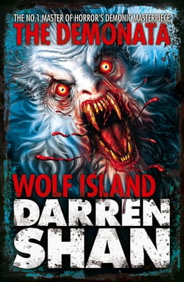 Book Wolf Island (The Demonata, Book 8) by Darren Shan