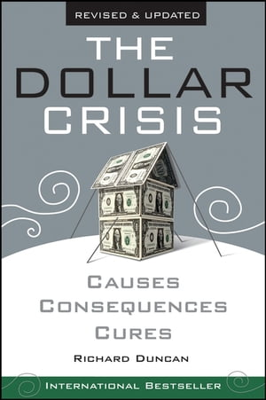 The Dollar Crisis Causes,  Consequences,  Cures
