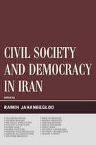Civil Society and Democracy in Iran