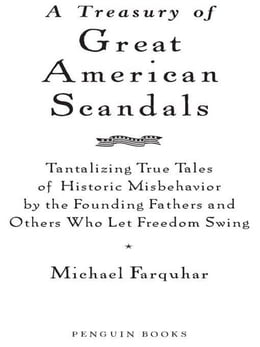 Book A Treasury of Great American Scandals by Michael Farquhar