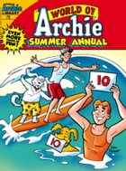 World of Archie Comics Double Digest #70 by Archie Superstars