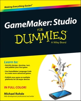 Book GameMaker: Studio For Dummies by Michael Rohde