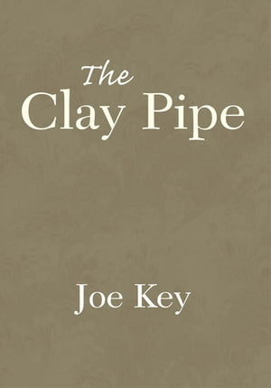 The Clay Pipe