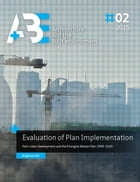 Evaluation of Plan Implementation: Peri-urban Development and the Shanghai Master Plan 1999-2020 by Jinghuan He