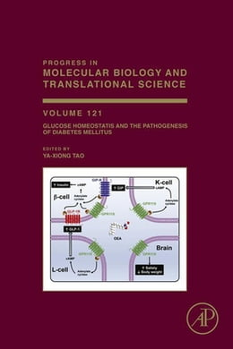 Book Glucose Homeostatis and the Pathogenesis of Diabetes Mellitus by Ya-Xiong Tao