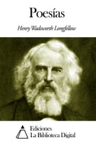 Poesías by Henry Wadsworth Longfellow