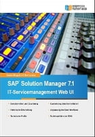Solution Manager 7.1: IT-Servicemanagement Web UI by Daniel Kloppich