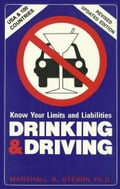 Drinking & Driving: Know Your Limits and Liabilities