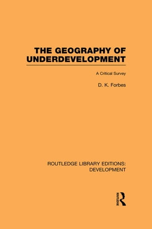 The Geography of Underdevelopment A Critical Survey