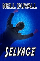 Selvage by Nell DuVall