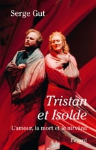 Tristan et Isolde by Serge Gut