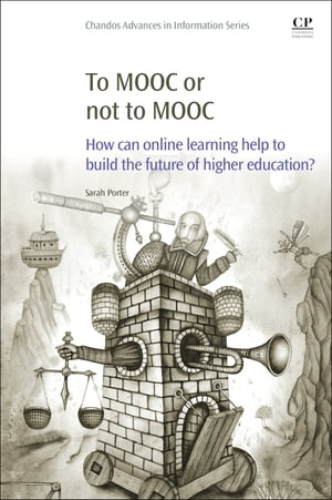 To MOOC or Not to MOOC How Can Online Learning Help to Build the Future of Higher Education?