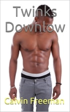 Twinks Downlow by Calvin Freeman