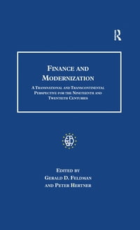 Finance and Modernization: A Transnational and Transcontinental Perspective for the Nineteenth and…