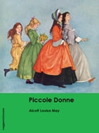 Piccole donne by Alcott Louisa May