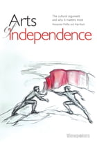 Arts of Independence by Alan Riach