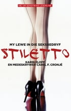 Stiletto by Karin Eloff