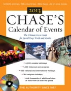 Chases Calendar of Events 2013 with CD-ROM by Editors of Chases Calendar of Events
