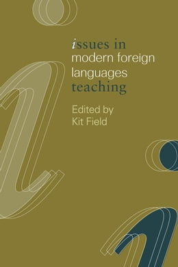 Book Issues in Modern Foreign Languages Teaching by Field, K.