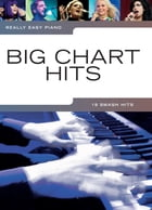 Really Easy Piano: Big Chart Hits by Wise Publications