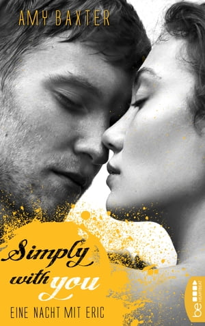 Simply with you - Eine Nacht mit Eric by Amy Baxter