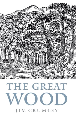 The Great Wood The Ancient Forest of Caledon
