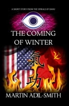 The Coming of Winter by Martin Adil-Smith