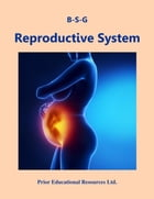 Reproductive System: Study Guide by Roger Prior
