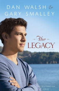 The Legacy (The Restoration Series Book #4): A Novel