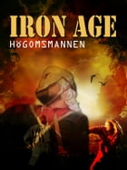 Iron Age - Högomsmannen by Michael Christmansson