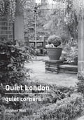 Quiet London: Quiet Corners 15c37b64-cd40-4d72-8bbb-66cfd7fa7d71