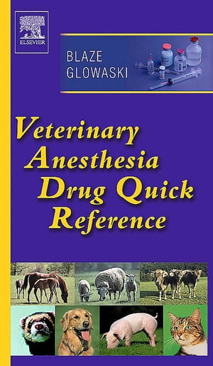 Veterinary Anesthesia Drug Quick Reference
