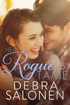 Her Rogue to Tame by Debra Salonen