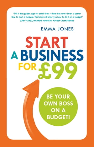Start a Business for �99 Be your own boss on a budget