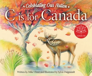 C is for Canada by Michael Ulmer