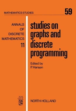 Book Studies on Graphs and Discrete Programming by Hansen, P.
