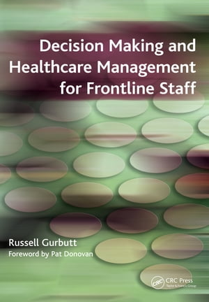 Decision Making and Healthcare Management for Frontline Staff v. 2, Diagnosis