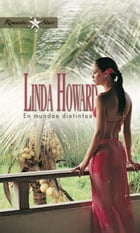 En mundos distintos by LINDA HOWARD