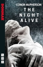 The Night Alive (NHB Modern Plays) by Conor McPherson