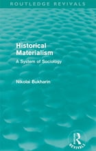 Historical Materialism: A System of Sociology