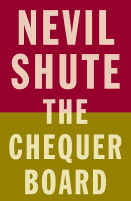 Book The Chequer Board by Nevil Shute