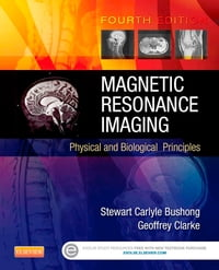 Magnetic Resonance Imaging - E-Book: Physical and Biological Principles